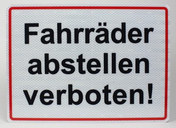 Reflektierendes Aluminium Schild Fahrräder abstellen verboten!