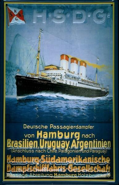 Blechschild Hamburg Südamerikanische Dampfschifffahrts Gesellschaft Brasilien Uruguay Argentinien Da