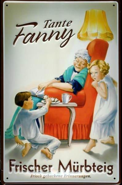 Blechschild Fanny Tante Mürbteig Kuchen Mürbeteig Schild Reklameschild Nostalgieschild