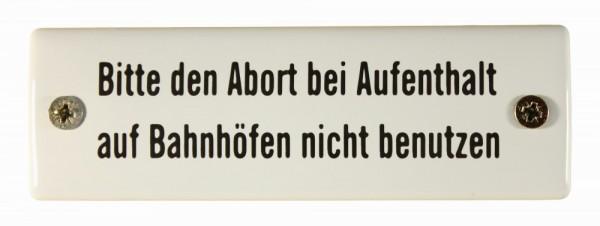 Eisenbahn Schild Bitte den Abort bei Aufenthalt auf Bahnhöfen nicht benutzen