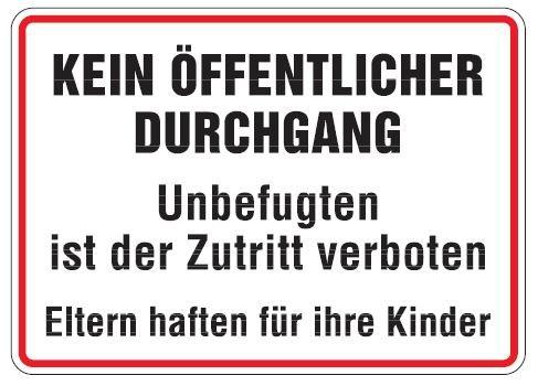 Aluminium Schild Kein öffentlicher Durchgang Unbefugten ist der Zutritt verboten 250x350 mm geprägt