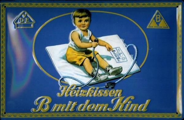 Blechschild Heizkissen B mit dem Kind DDR VEB Ostalgie Schild retro Werbeschild Nostalgieschild