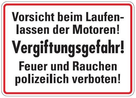 Aluminium Schild Vorsicht beim Laufenlassen der Motoren Vergiftungsgefahr Garage 250x350 mm geprägt