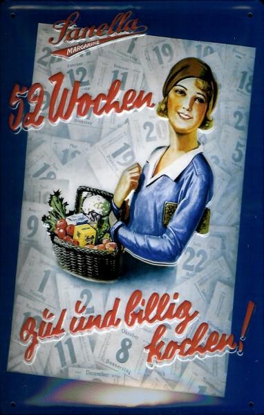 Blechschild Sanella Margarine 52 Wochen Schild Nostalgieschild