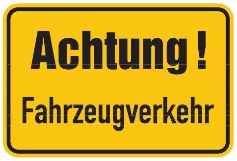 Aluminium Schild Achtung Fahrzeugverkehr 400x600 mm geprägt