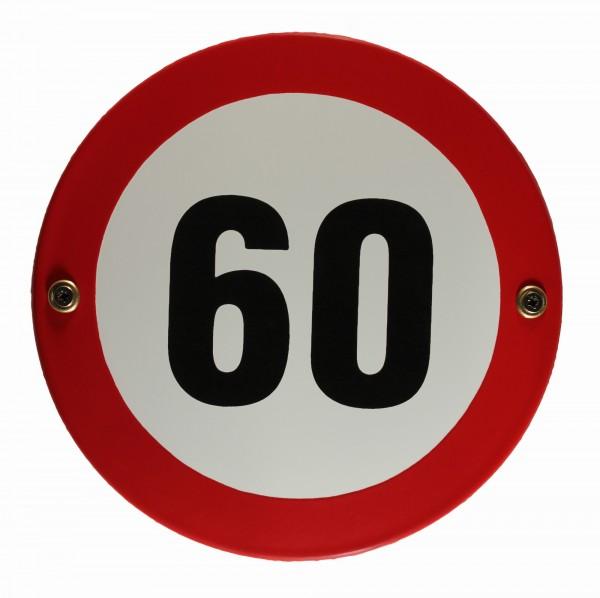 Emaille Schild Tempo 60 Verkehrszeichen Verkehrsschild Geburtstagsschild Emailleschild Verbotsschild