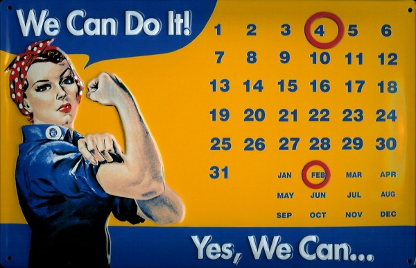 Blechschild Nostalgieschild We can do it! Starke Frau Magnetkalender Schild Dauerkalender