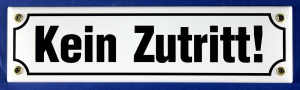Strassenschild Kein Zutritt weiß 30x8 cm Emaille Schild Emaile Hinweisschild Türschild
