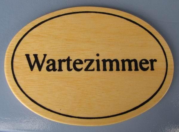 Ovales Holz - Türschild Wartezimmer 7x10 cm helles Holzschild