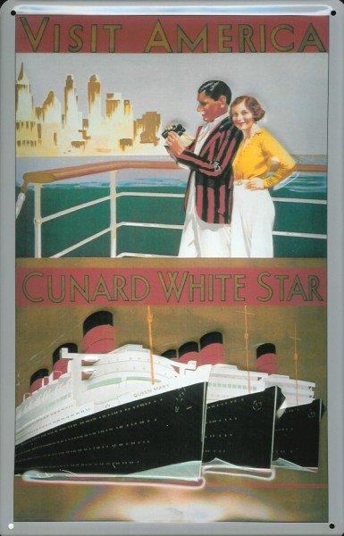 Blechschild Visit America Cunard White Star Line 3 Dampfer Reedereiplakat Schiff Schild Nostalgiesch