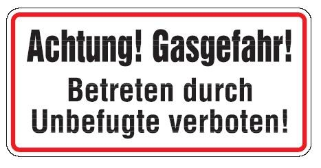 Aluminium Schild Achtung! Gasgefahr! Betreten durch Unbefugte verboten! 170x350 mm geprägt