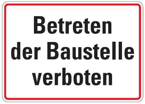 Aluminium Schild Betreten der Baustelle verboten 250x350 mm geprägt