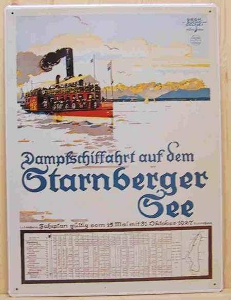 Blechschild Dampfschiffahrt auf dem Starnberger See mit Fahrplan Bayern Dampfer Schiff retro Schild