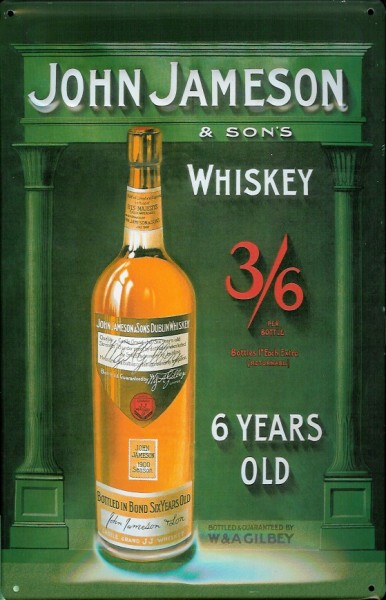 Blechschild John Jameson Whiskey 6 Years retro Schild Nostalgieschild