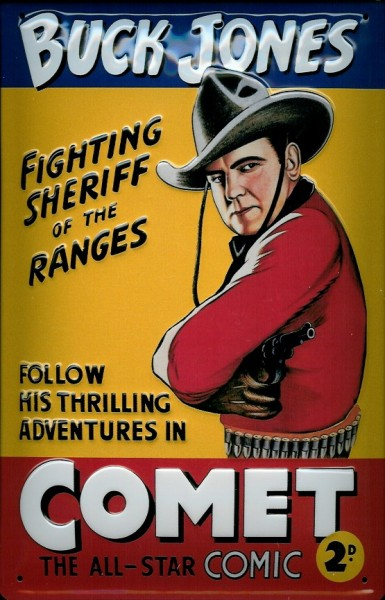 Blechschild Buck Jones Cowboy Comet Comic Schild Werbeschild Nostalgieschild
