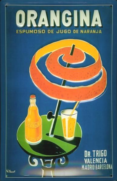 Blechschild Orangina Dr. Trigo Valencia Orangensaft retro Schild nostalgisches Werbeschild