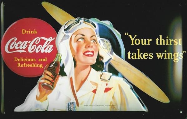 Blechschild Coca Cola Your thirst takes wings Flugzeug Propeller retro Schild Werbeschild