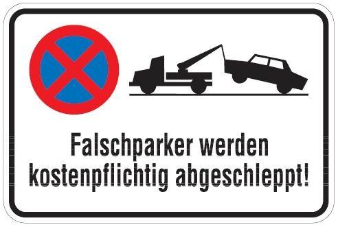 Aluminium Parkplatzschild Falschparker werden kostenpflichtig abgeschleppt 400x600 mm glatte Oberflä