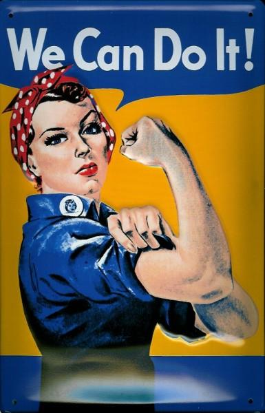 Blechschild Nostalgieschild We can do it! Starke Frau