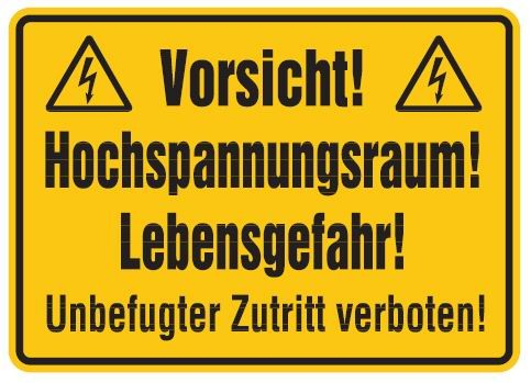 Aluminium Schild Vorsicht! Hochspannungsraum! Lebensgefahr! Unbefugter Zutritt verboten! 250x350 mm