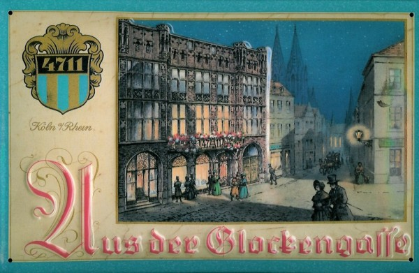 Blechschild 4711 Aus der Glockengasse Köln Kosmetik Parfum kölnisch Wasser Schild Werbeschild