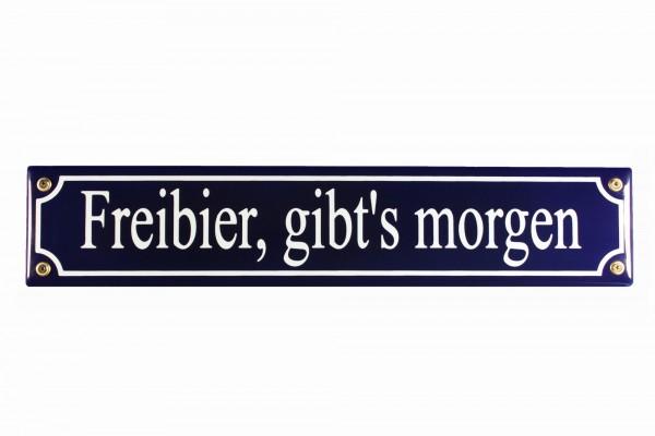 Strassenschild Freibier gibt s morgen 40x8 cm Email Kneipenschild Strassen Schild Emaille