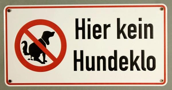 Aluminium Schild Hier kein Hundeklo mit Schrift geprägt