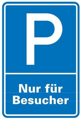 Aluminium Schild Parkplatz P Besucher 600x400 mm Alu 0,6 mm geprägt für Wandmontage