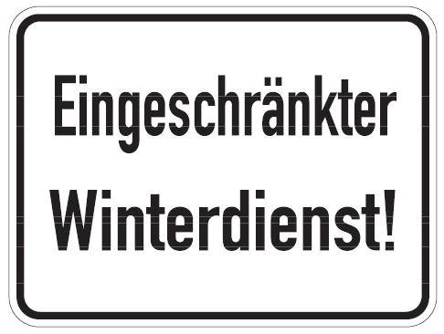 Aluminium Schild Eingeschränkter Winterdienst 300x400 mm geprägt