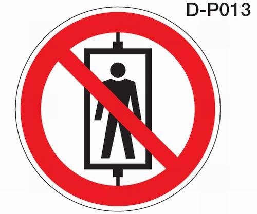 Aluminium Verbotsschild D-P013 Personenbeförderung (Seilfahrt) verboten verschiedene Größen 0,6 mm A