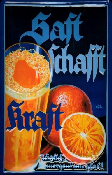 Blechschild Saft schafft Kraft Orangensaft Orangen Schild Nostalgieschild