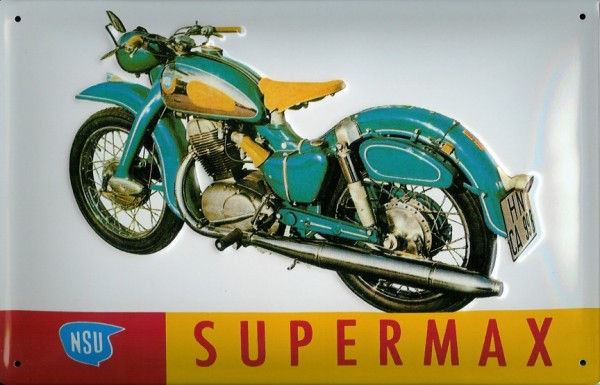 Blechschild NSU Supermax Motorrad Nostalgieschild Schild