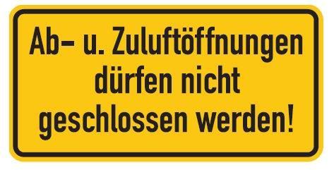 Aluminium Schild Ab-u. Zuluftöffnungen dürfen nicht geschlossen werden! 100x200 mm geprägt