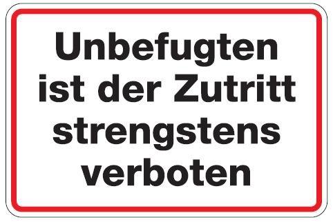 Aluminium Schild Unbefugten ist der Zutritt stengstens verboten 200x300 mm geprägt