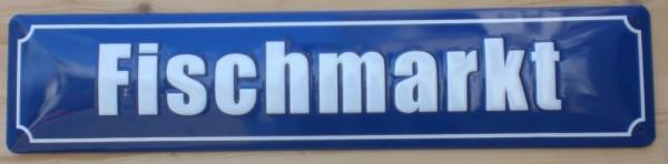 Strassenschild Fischmarkt Hamburg St. Pauli aus Stahlblech 46x10 cm Schild Andenken Souvenir