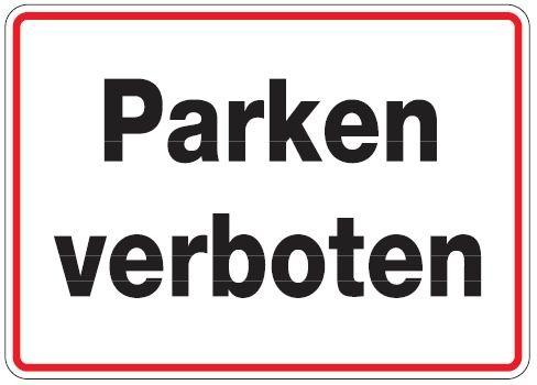 Aluminium Schild Parken verboten 250x350 mm geprägt