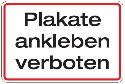 Aluminium Schild Plakate ankleben verboten 200x300 mm geprägt