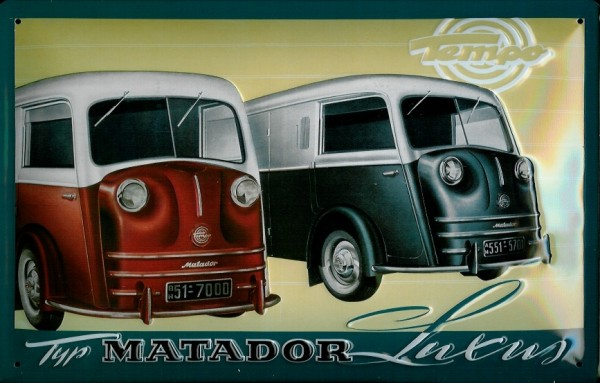 Blechschild Matador Luxus Lieferwagen Nostalgieschild