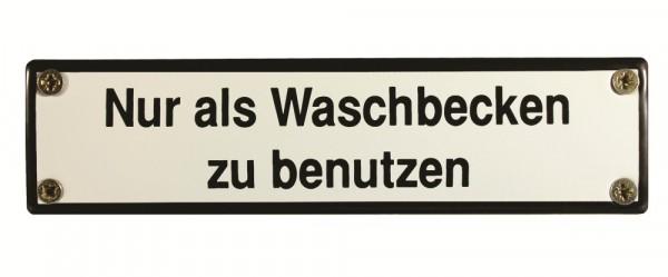Eisenbahn Schild Nur als Waschbecken zu benutzen