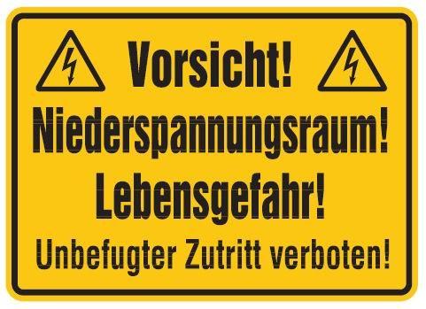Aluminium Schild Vorsicht! Niederspannungsraum! Lebensgefahr! Unbefugter Zutritt verboten! 250x350 m
