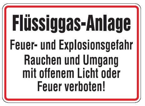 Aluminium Schild Flüssiggas-Anlage Feuer- und Explosionsgefahr Rauchen und Umgang mit offenem Licht