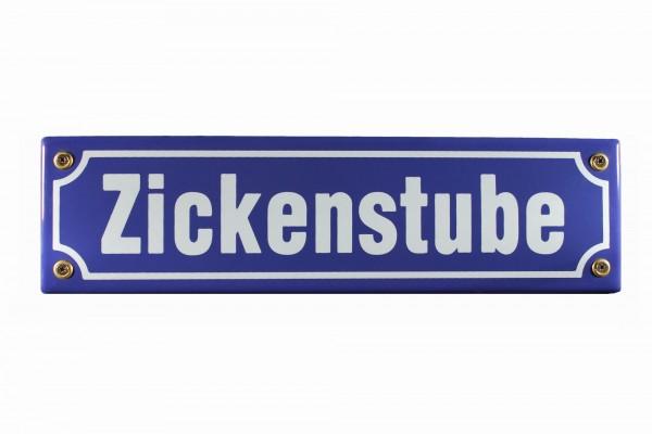 Strassenschild Zickenstube 30x8 cm Emaille Türschild Schild Zicken Stube Teenager