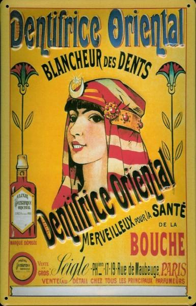 Blechschild Dentifrice Oriental Paris Zahnbleiche Schild retro Werbeschild Nostalgieschild