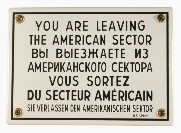 Hinweis Schild You are leaving the American Sector West Berlin