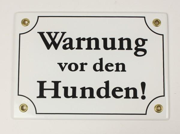 Hinweis Schild Warnung vor den HUNDEN weiß