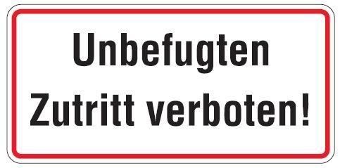 Aluminium Schild Unbefugten Zutritt verboten 170x350 mm geprägt