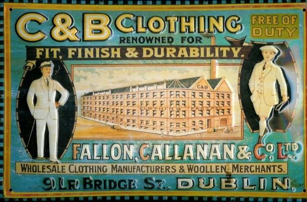 Blechschild Nostalgieschild C&B Clothing Dublin Bekleidung