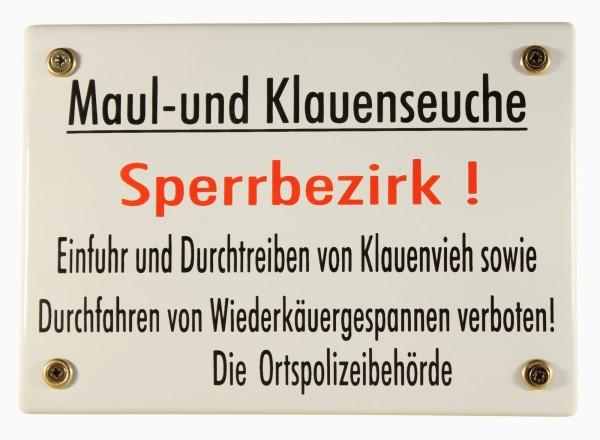 Hinweis Schild Maul- und Klauenseuche Sperrbezirk Warnschild