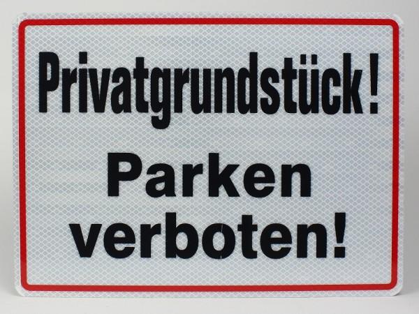 Reflektierendes Aluminium Schild Privatgrundstück Parken verboten!