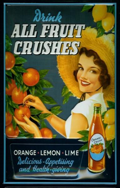 Blechschild All fruit Crushes Orangensaft Reklame Schild Nostalgieschild